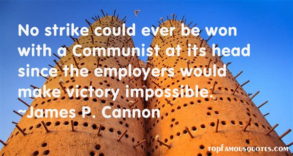 James P. Cannon Quotes