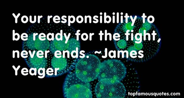 James Yeager Quotes
