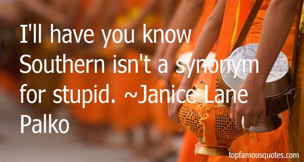Janice Lane Palko Quotes