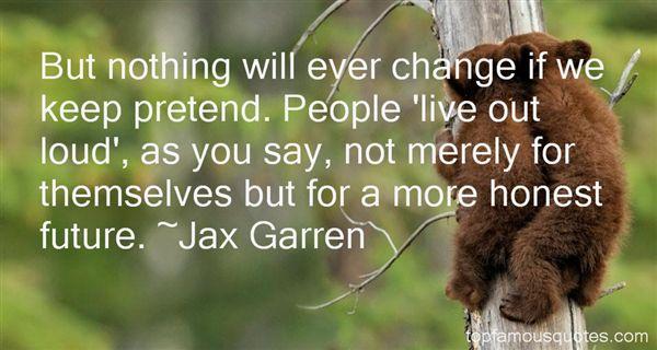 Jax Garren Quotes