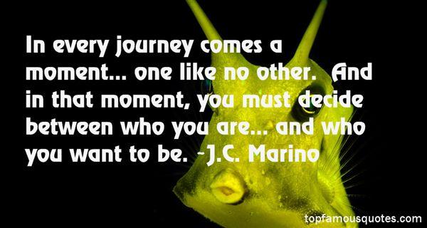 J.C. Marino Quotes
