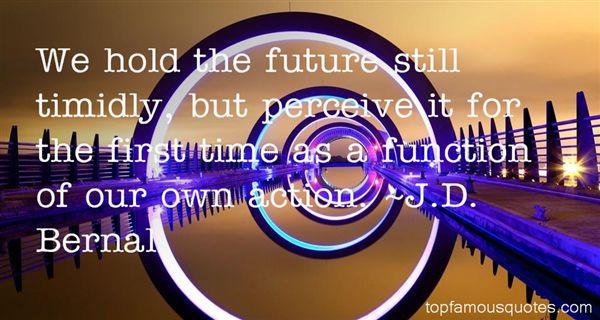 J.D. Bernal Quotes