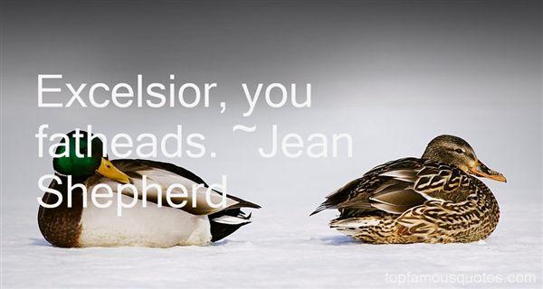 Jean Shepherd Quotes