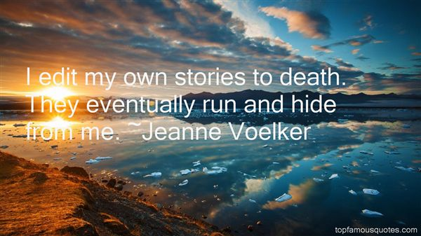Jeanne Voelker Quotes