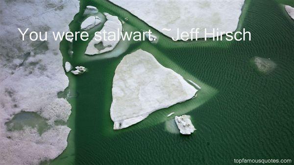 Jeff Hirsch Quotes