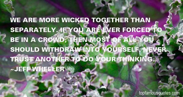 Jeff Wheeler Quotes