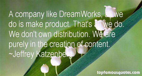 Jeffrey Katzenberg Quotes