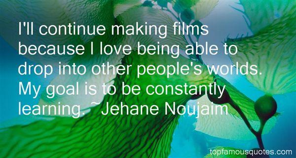 Jehane Noujaim Quotes
