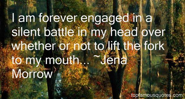 Jena Morrow Quotes