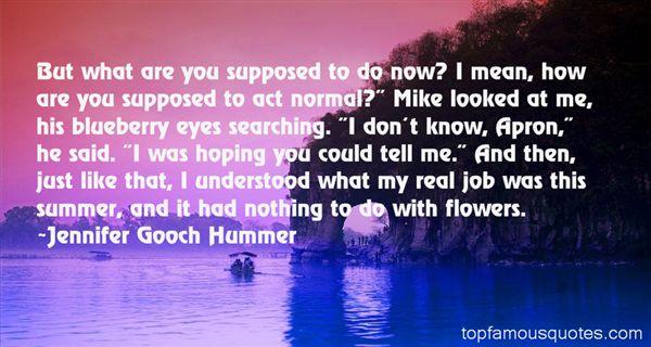Jennifer Gooch Hummer Quotes