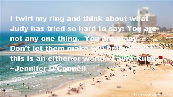 Jennifer O'Connell Quotes