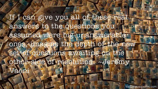 Jeremy Vaeni Quotes