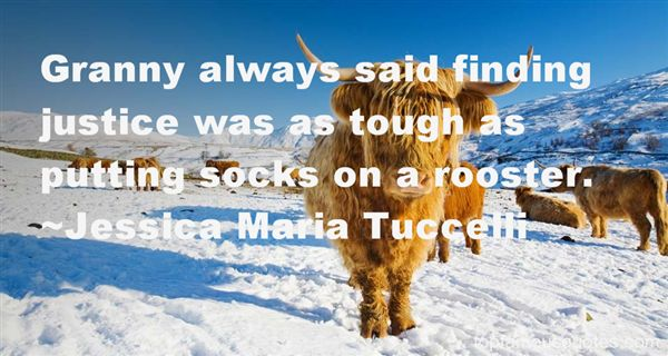 Jessica Maria Tuccelli Quotes