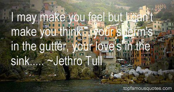 Jethro Tull Quotes
