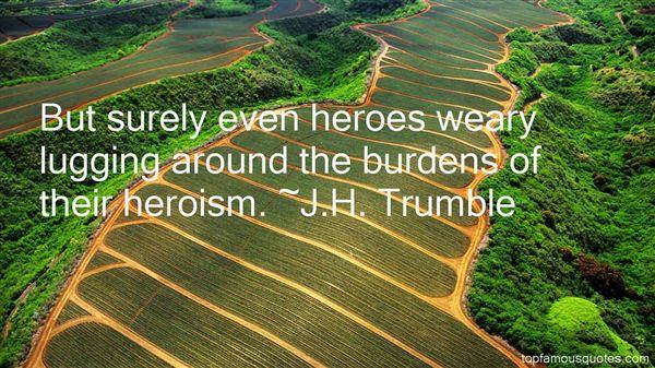 J.H. Trumble Quotes
