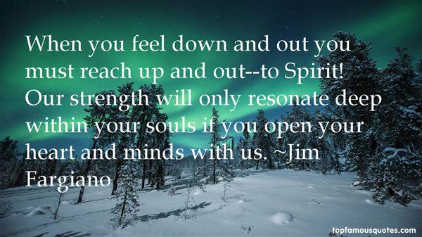 Jim Fargiano Quotes