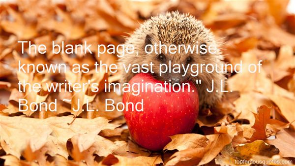 J.L. Bond Quotes