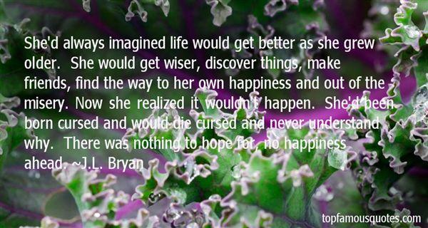 J.L. Bryan Quotes