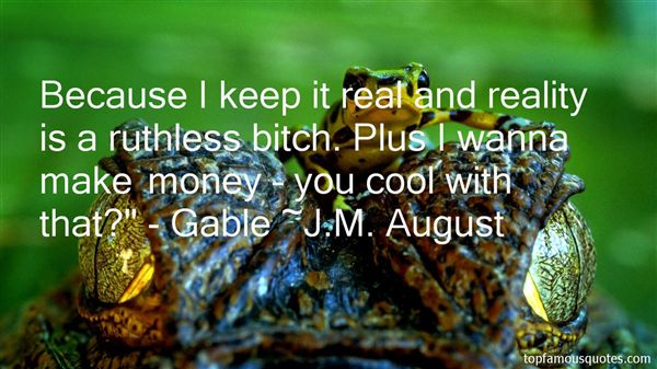 J.M. August Quotes