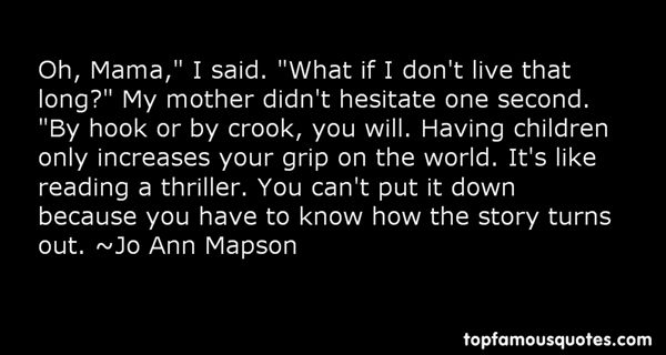Jo Ann Mapson Quotes