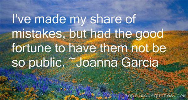 Joanna Garcia Quotes