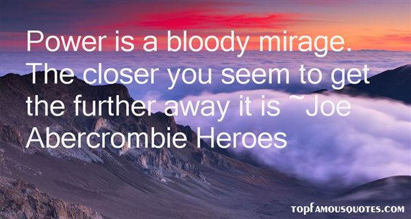 Joe Abercrombie Heroes Quotes