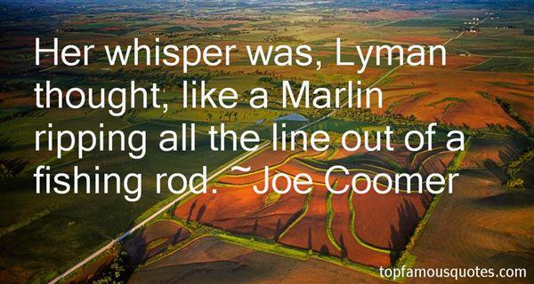 Joe Coomer Quotes