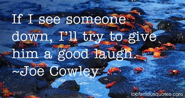 Joe Cowley Quotes