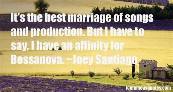 Joey Santiago Quotes