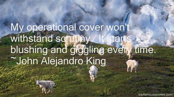 John Alejandro King Quotes