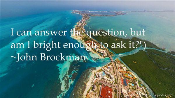 John Brockman Quotes