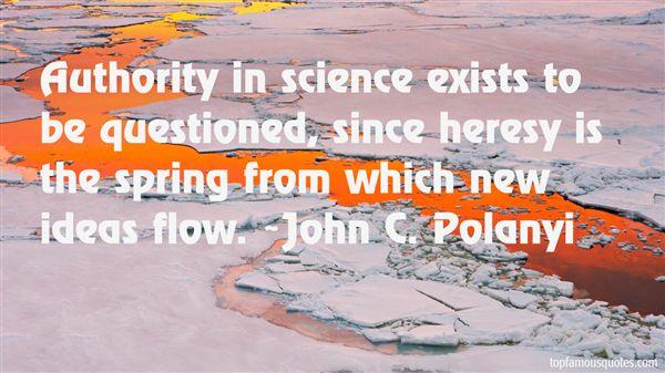 John C. Polanyi Quotes