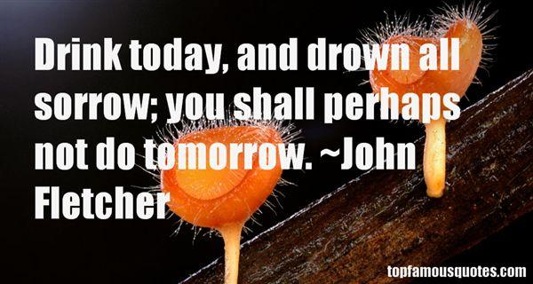 John Fletcher Quotes