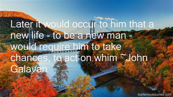 John Galavan Quotes