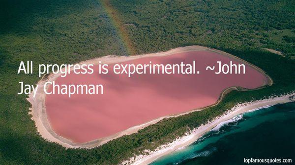 John Jay Chapman Quotes