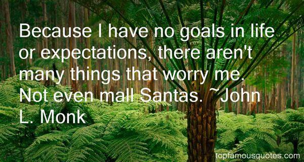 John L. Monk Quotes