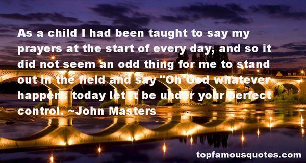 John Masters Quotes