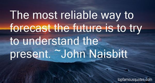 John Naisbitt Quotes