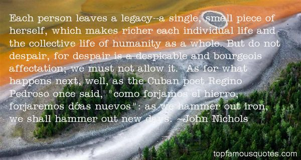 John Nichols Quotes