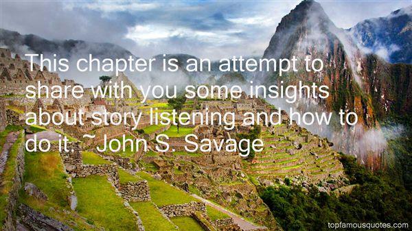 John S. Savage Quotes
