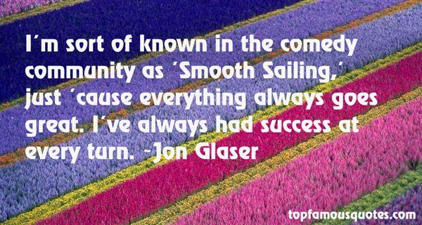Jon Glaser Quotes