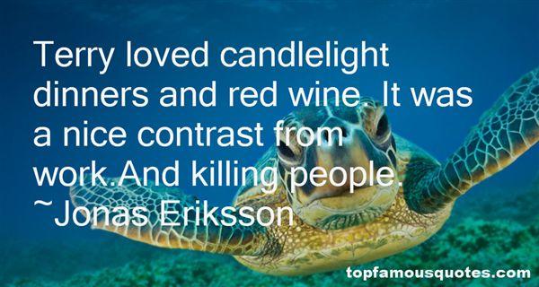 Jonas Eriksson Quotes