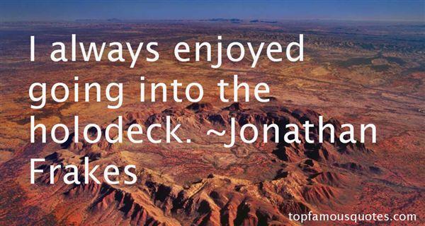 Jonathan Frakes Quotes