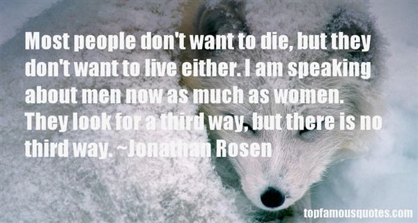 Jonathan Rosen Quotes