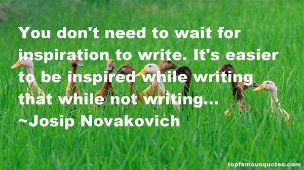 Josip Novakovich Quotes