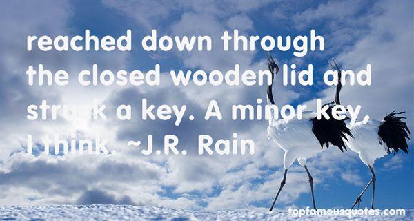 J.R. Rain Quotes