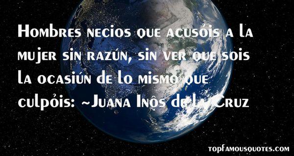 Juana Inés De La Cruz Quotes