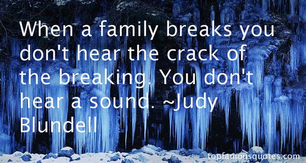 Judy Blundell Quotes