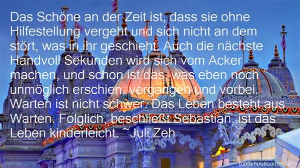 Juli Zeh Quotes