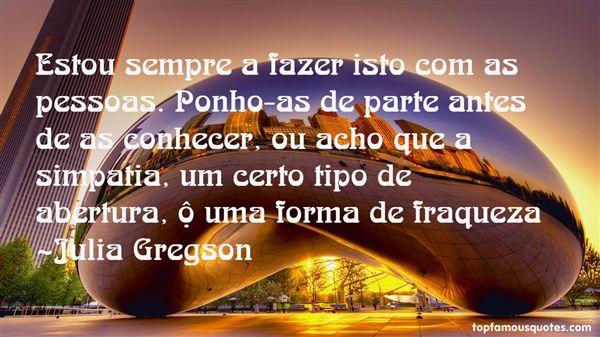 Julia Gregson Quotes